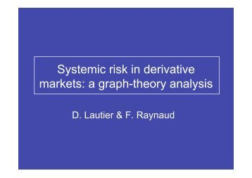 Systemic risk in derivative markets - Institut Finance Dauphine