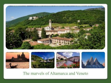 The marvels of Altamarca and Veneto - English - CastelBrando