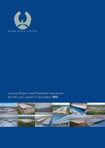 Annual Report and Financial Statements 2011 - Raven Russia Limited
