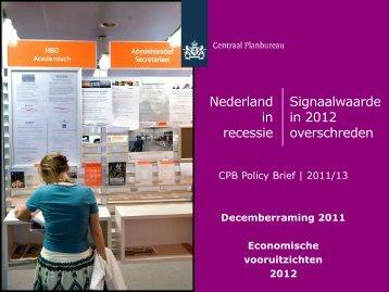 [PDF] Presentatie Decemberraming 2011 - Centraal Planbureau