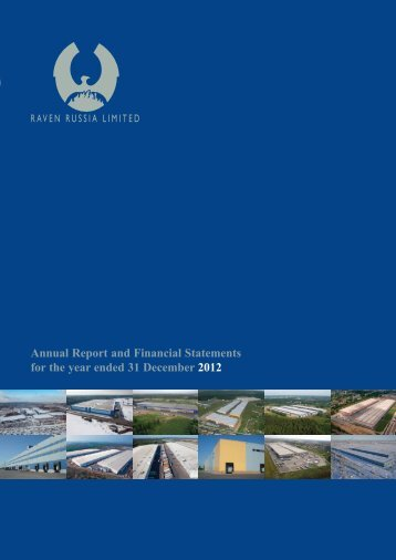 Annual Report and Financial Statements 2012 - Raven Russia Limited