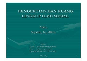 pengertian dan ruang lingkup ilmu sosial - Suyatno, Ir., MKes - Undip