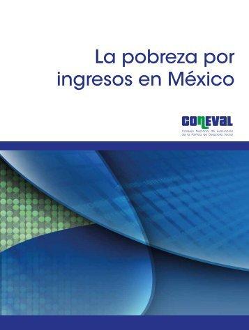 La pobreza por ingresos en México - Coneval