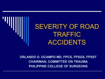 SEVERITY OF ROAD TRAFFIC ACCIDENTS