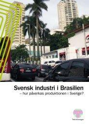 Svensk industri i Brasilien - hur påverkas ... - Teknikföretagen