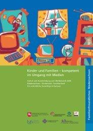 Kinder und Familien – kompetent im Umgang mit Medien - schulnetz
