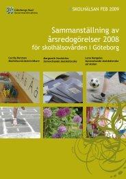 2008 års redogörelse för skolhälsovården - Göteborg