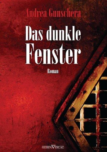 Das dunkle Fenster - Sieben Verlag