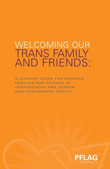 Welcoming Our Trans Family and Friends - PFLAG