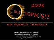 Hot Topics for Pharmacy Technicians in 2008 - FreeCE