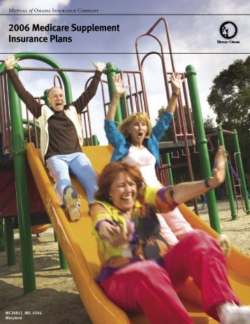 2006 Medicare Supplement Insurance Plans - Mutual of Omaha