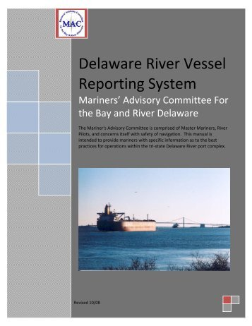 Delaware River Vessel Reporting System - Towmasters: the Master ...