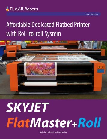 Affordable Dedicated Flatbed Printer with Roll-to-roll System
