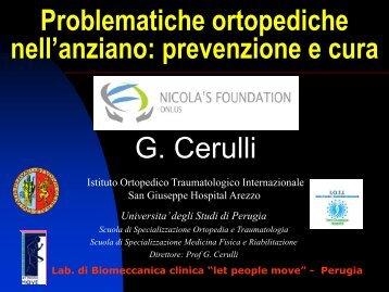 Problematiche ortopediche nell'anziano: prevenzione e cura G. Cerulli