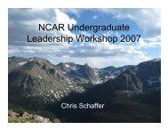 NCAR Undergraduate Leadership Workshop 2007 Presentation