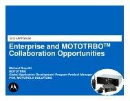 Enterprise and MOTOTRBO Collaboration Opportunities - Motorola ...