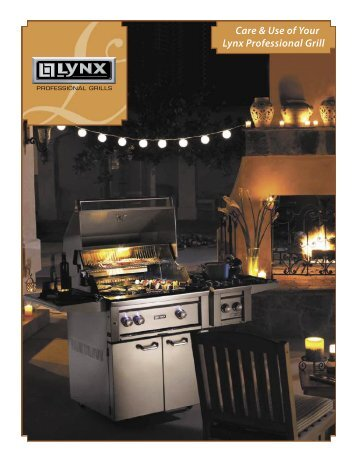 Care & Use Of Your Lynx Professional Grill