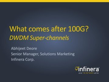 Super-channels and the Future of Optical Networks - Infinera