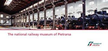 The national railway museum of Pietrarsa - Ferrovie dello Stato ...