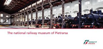 The national railway museum of Pietrarsa - Ferrovie dello Stato ...