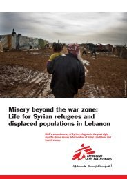 Misery beyond the war zone: Life for Syrian refugees and ... - MSF UK