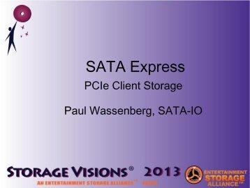 SATA Express PCIe Client Storage - SATA-IO