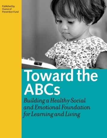 Toward the ABCs - Ounce of Prevention Fund