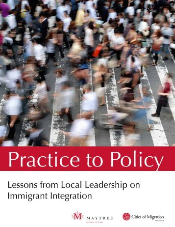Lessons from Local Leadership on Immigrant ... - Cities of Migration