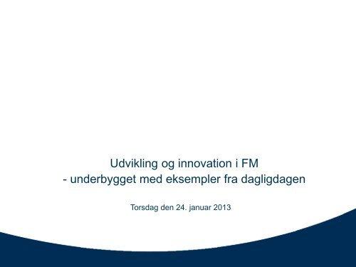 Udvikling og innovation i FM - Dansk Facilities Management