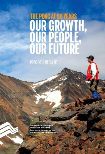 PDAC 2012 Media Kit - Prospectors and Developers Association of ...