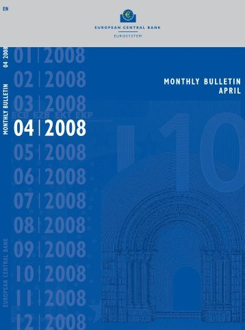 Monthly Bulletin April 2008 - European Central Bank - Europa