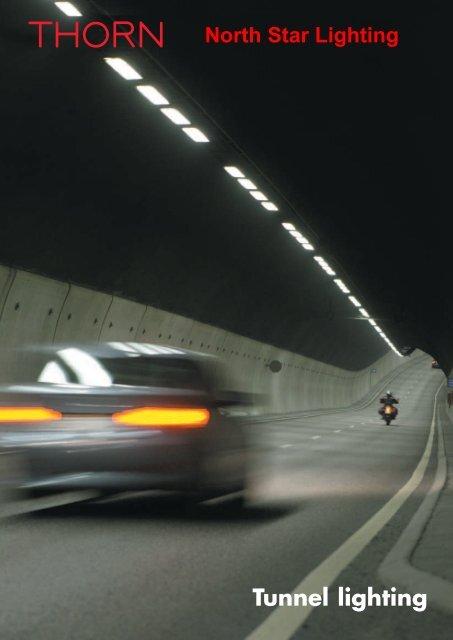 Tunnel Lighting North Star