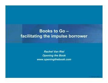 Books to Go – facilitating the impulse borrower - Accessola2