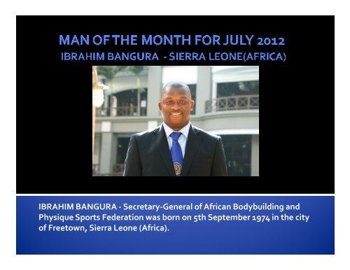 Man of the Month for July 2012 Ibrahim Bangura - ABBF