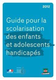 Guide pour la scolarisation des enfants et adolescents handicapés