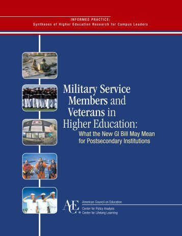 Military Service Members and Veterans in Higher Education: