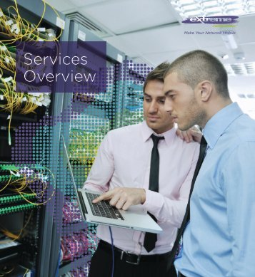 Services Overview - Extreme Networks