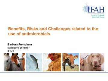 Benefits, Risks and Challenges related to the use of antimicrobials