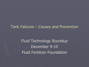 Tank Failures – Causes and Prevention - Fluid Fertilizer Foundation