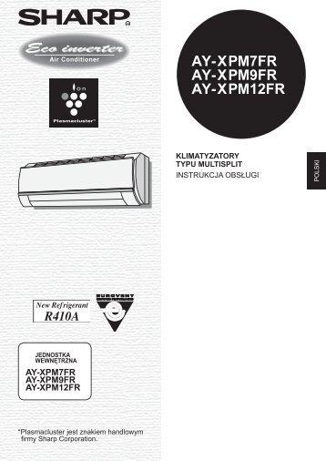 AY-XPM7FR/XPM9FR/XPM12FR Operation-Manual PL - Sharp