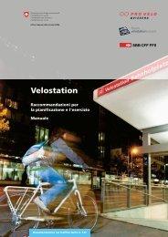 Velostation - Raccommandazioni per la pianificazione e l'esercizio