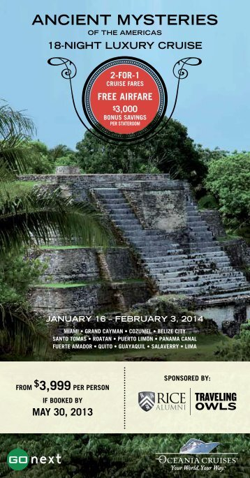 Ancient Mysteries of the Americas - Association of Rice Alumni