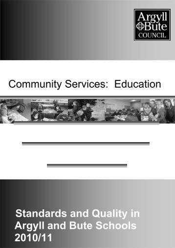 2011 Standards and Quality Report - Argyll and Bute Council