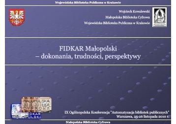 FIDKAR Małopolski – dokonania, dokonania, trudności, trudności ...