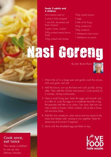 Love Food Hate Waste - Nasi Goreng recipe and tips