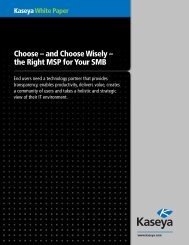 Choose – and Choose Wisely – the Right MSP for Your SMB - Kaseya