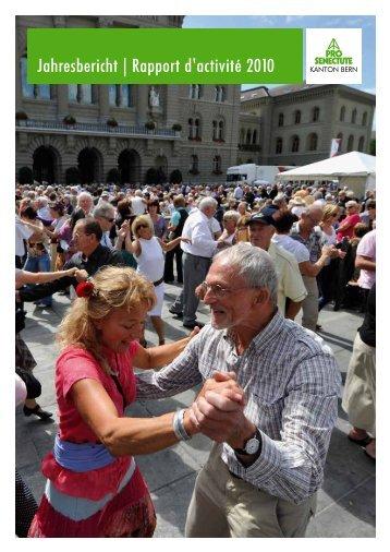 Jahresbericht | Rapport d'activité 2010 - Pro Senectute Kanton Bern ...