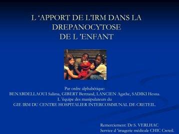 L 'APPORT DE L'IRM DANS LA DREPANOCYTOSE DE L 'ENFANT