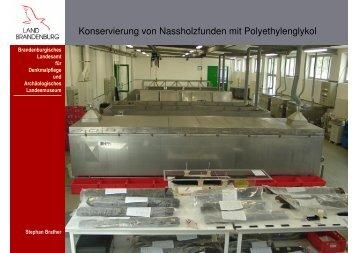 Konservierung von Nassholzfunden mit Polyethylenglykol