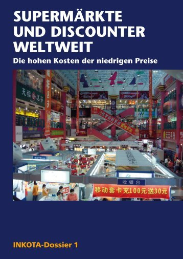 Supermärkte und diScounter weltweit - INKOTA-netzwerk eV
